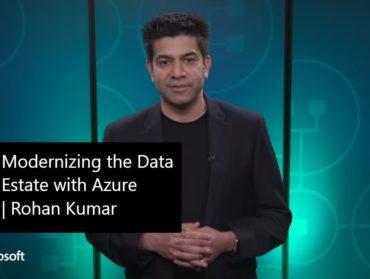Modernizing the Data Estate with Azure   Rohan Kumar