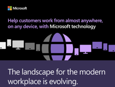 Help customers work from almost anywhere, on any device, with Microsoft technology